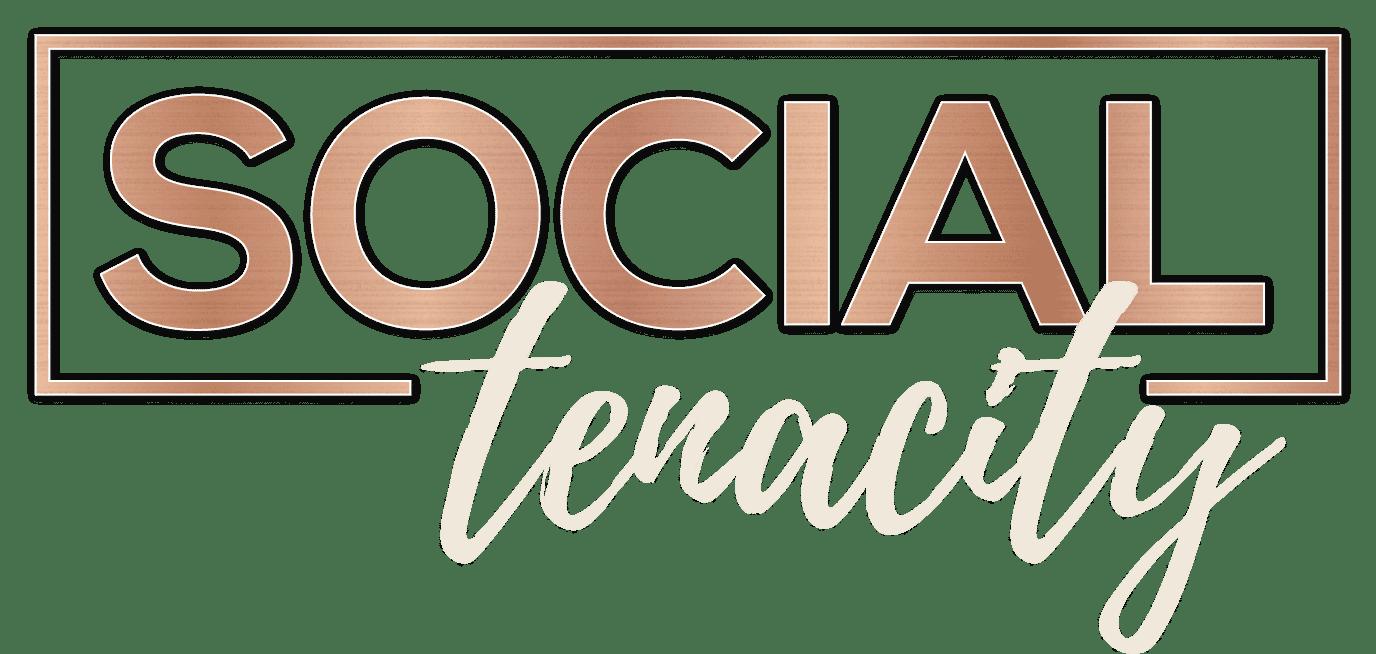Social Tenacity