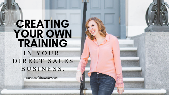 Creating Your Own Training In Your Direct Sales Business - Blog Header Image