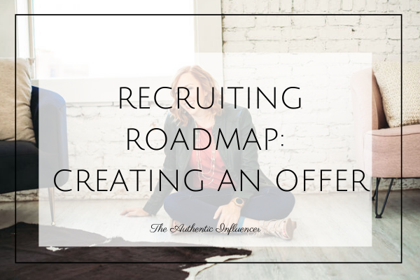 "The number question we receive across the board from network marketers is ""How do we get recruits?!"" We have put together this 3 part blog series to help you in your recruiting efforts. Part I is all about the Recruiting Roadmap: Creating an Offer. What is it you have to offer? What do you have that nobody else has? Let's talk about some examples."