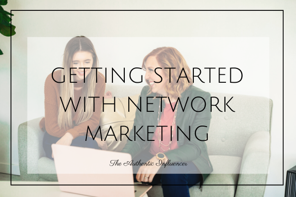 Want to know how to get started with network marketing? This post has tips on how to start your network marketing business.