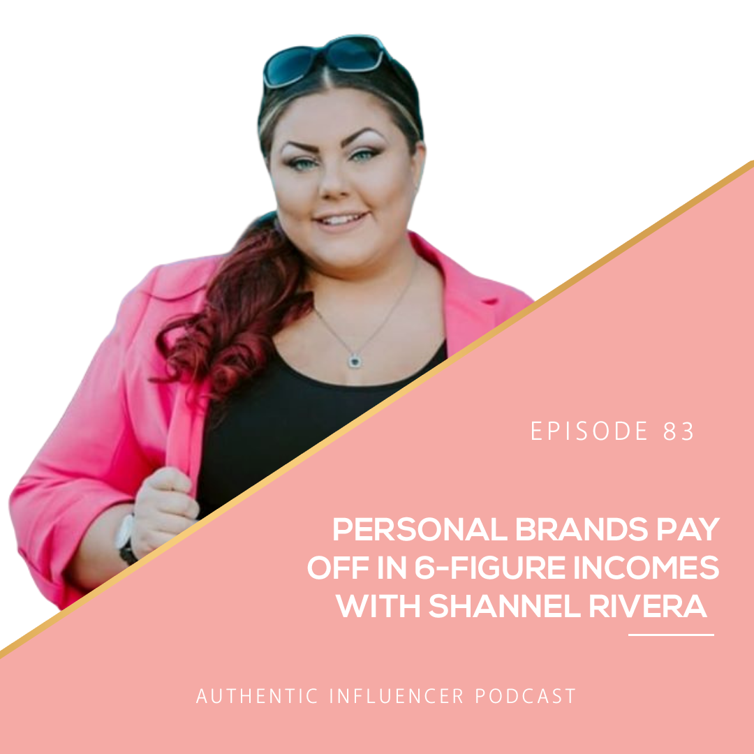 EP83: PERSONAL BRANDS PAY OFF IN 6-FIGURE INCOME WITH SHANNEL RIVERA