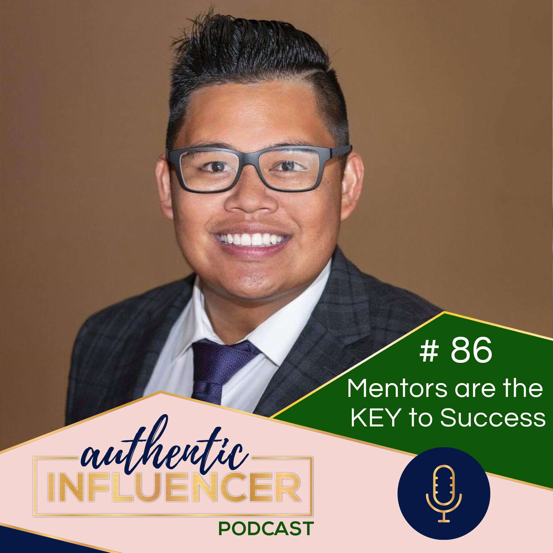 EP86: MENTORS ARE THE KEY TO SUCCESS