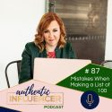 EP87: MISTAKES WHEN MAKING A LIST OF 100